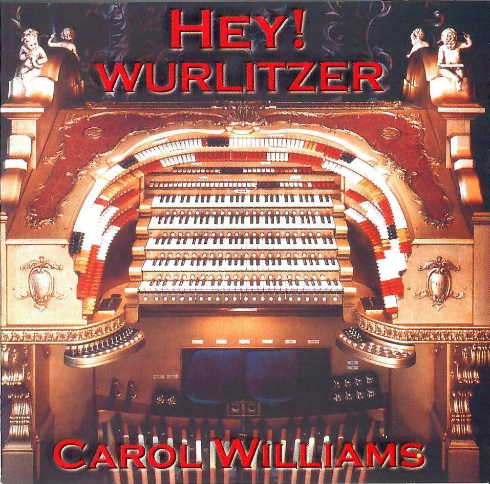 Carol Williams - Hey! Wurlitzer