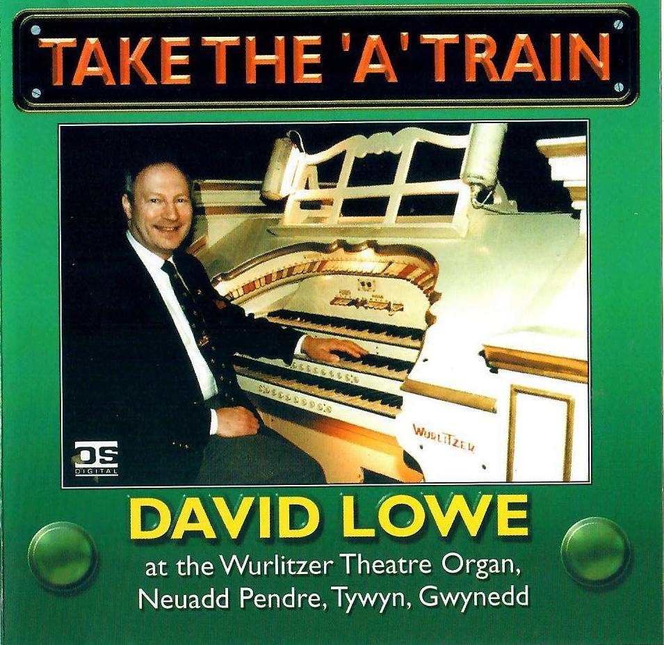 David Lowe - Take the 'A' train