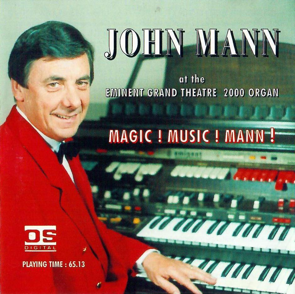 John Mann - Magic! Music! Mann!