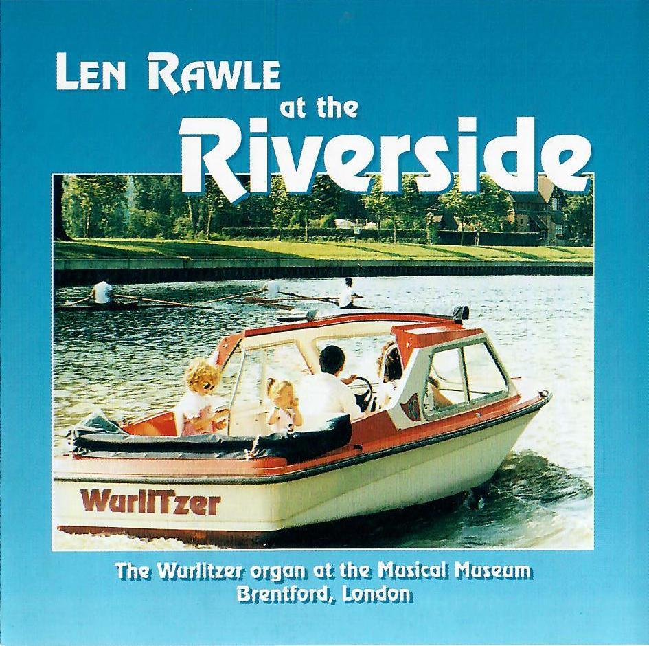 Len Rawle - Len Rawle... at the Riverside