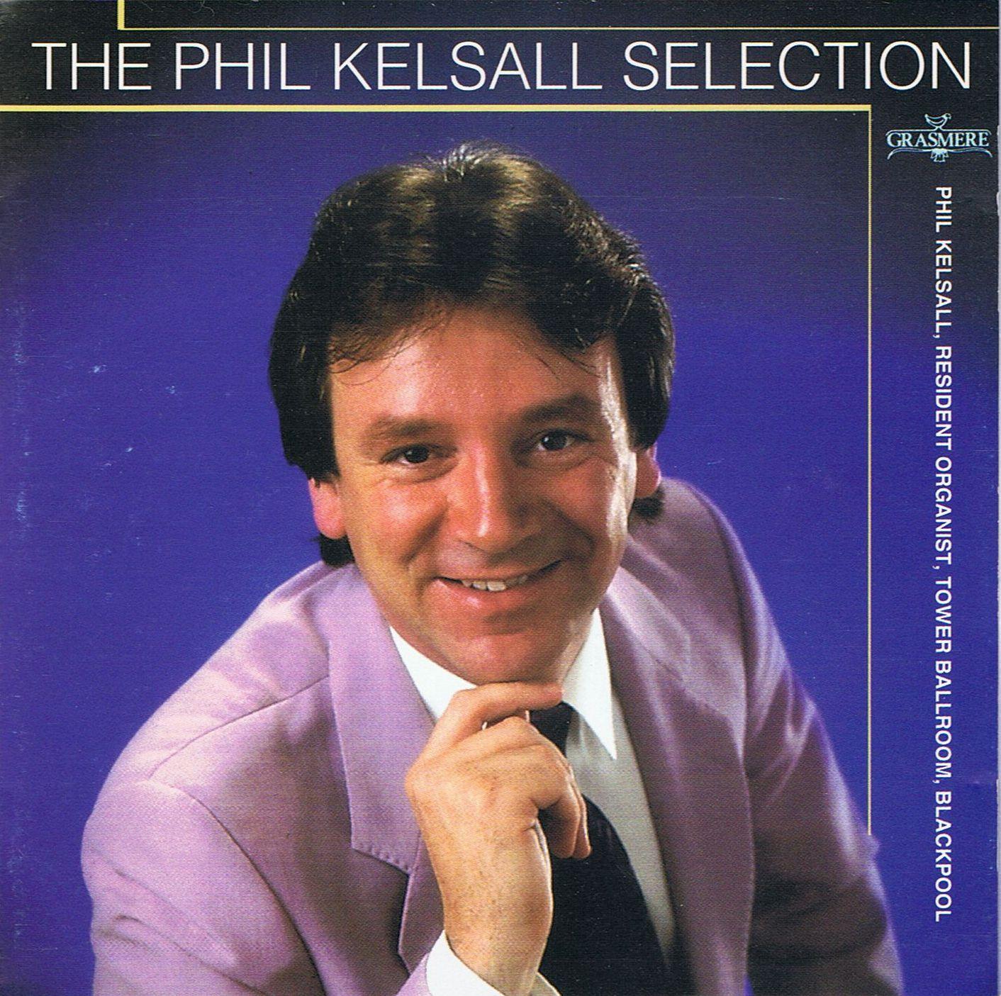 Phil Kelsall - The Phil Kelsall Selection