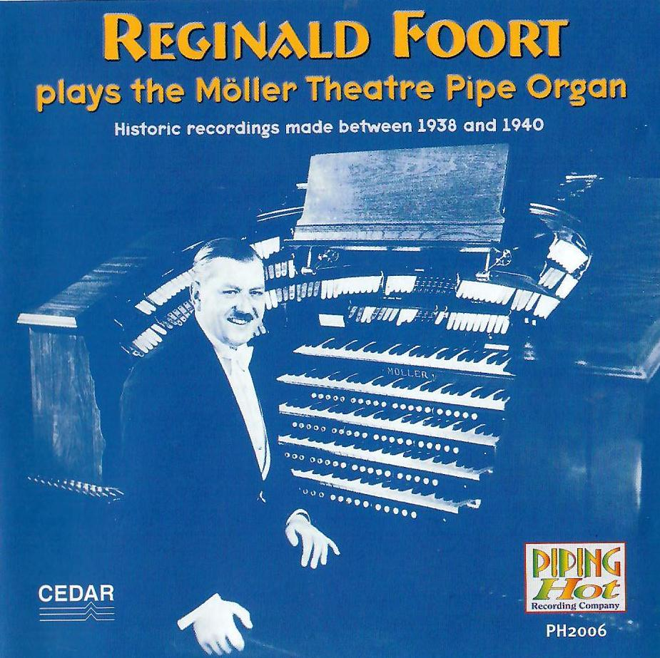 Reginald Foort - ...plays the Möller Theatre Pipe Organ