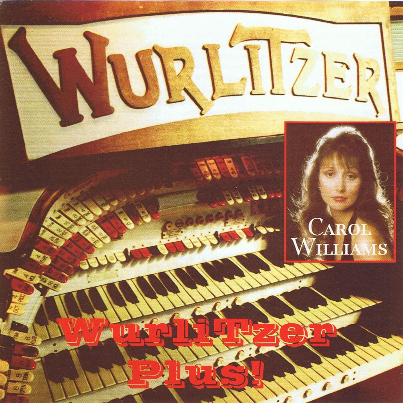 Carol Williams - Wurlitzer Plus!