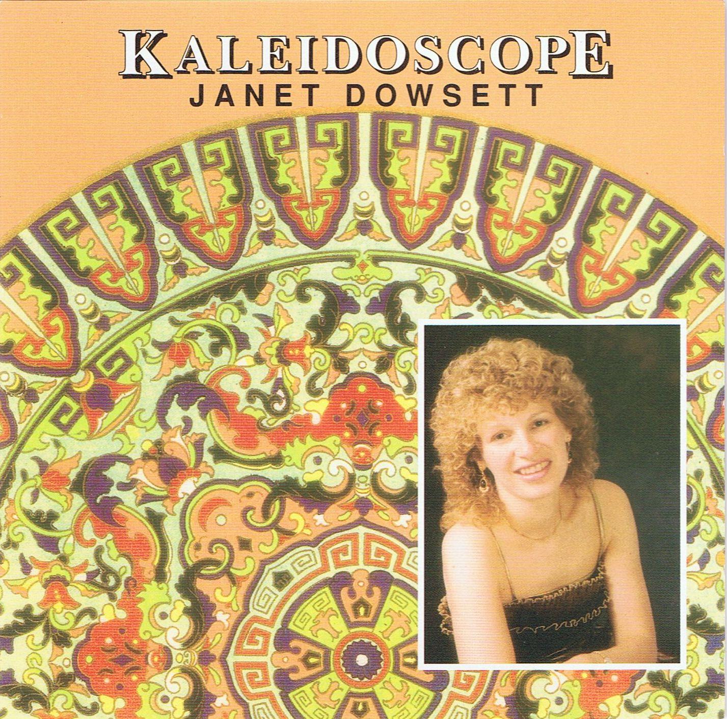 Janet Dowsett - Kaleidoscope