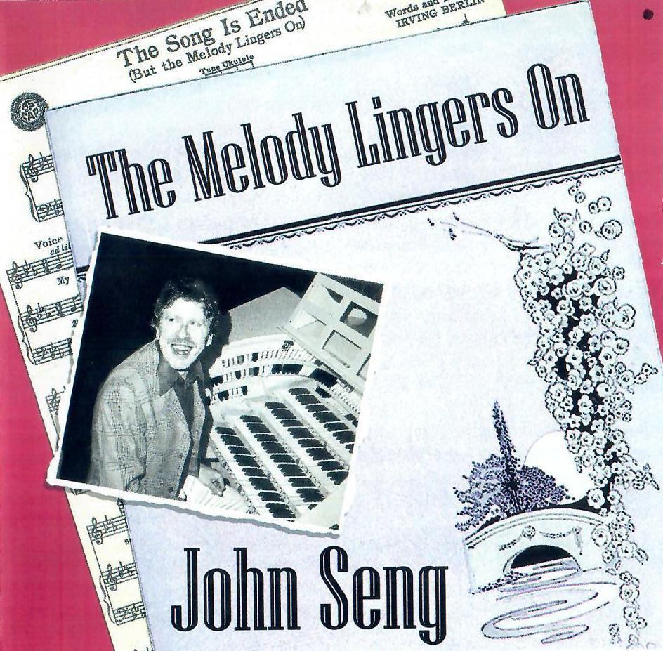 John Seng - The Melody Lingers On