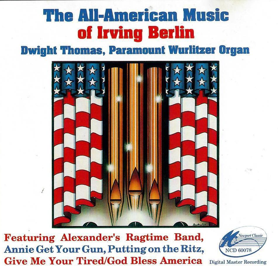 Dwight Thomas - The All-American Music of Irving Berlin
