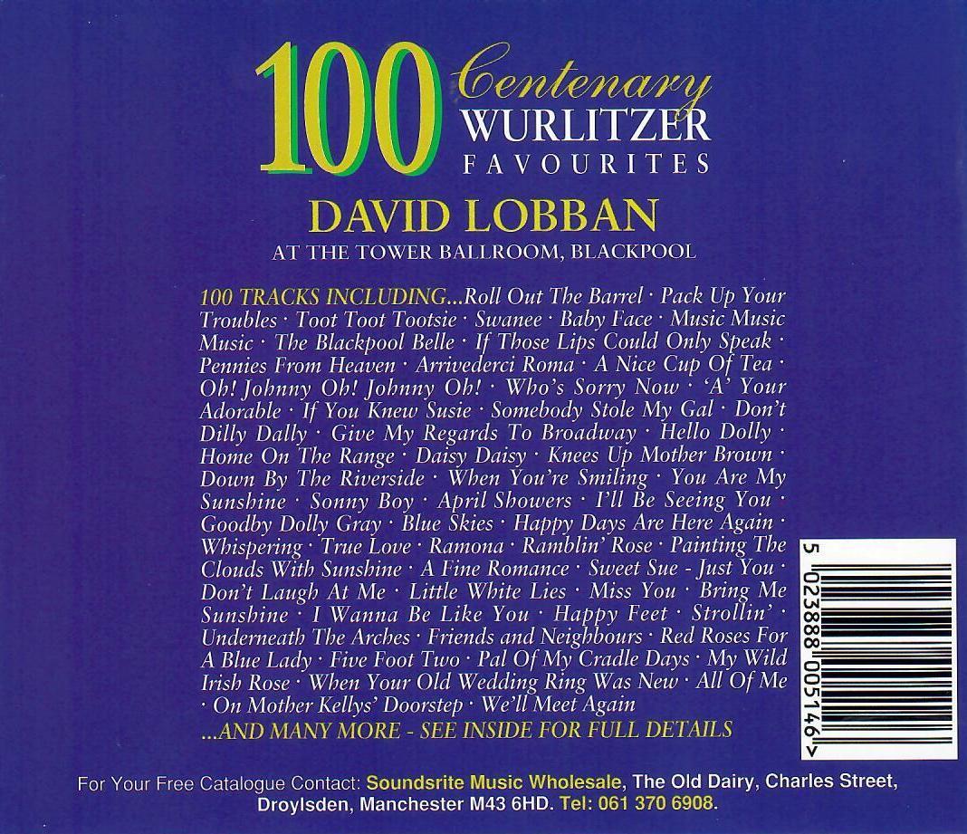 David Lobban - 100 Centenary Wurlitzer Favourites