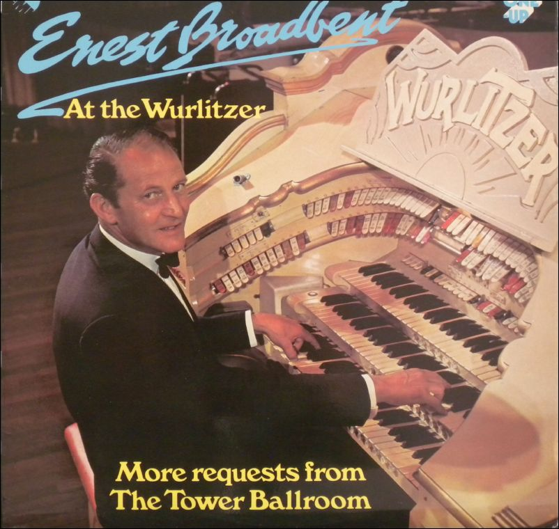 Ernest Broadbent - More Requests from the Tower Ballroom