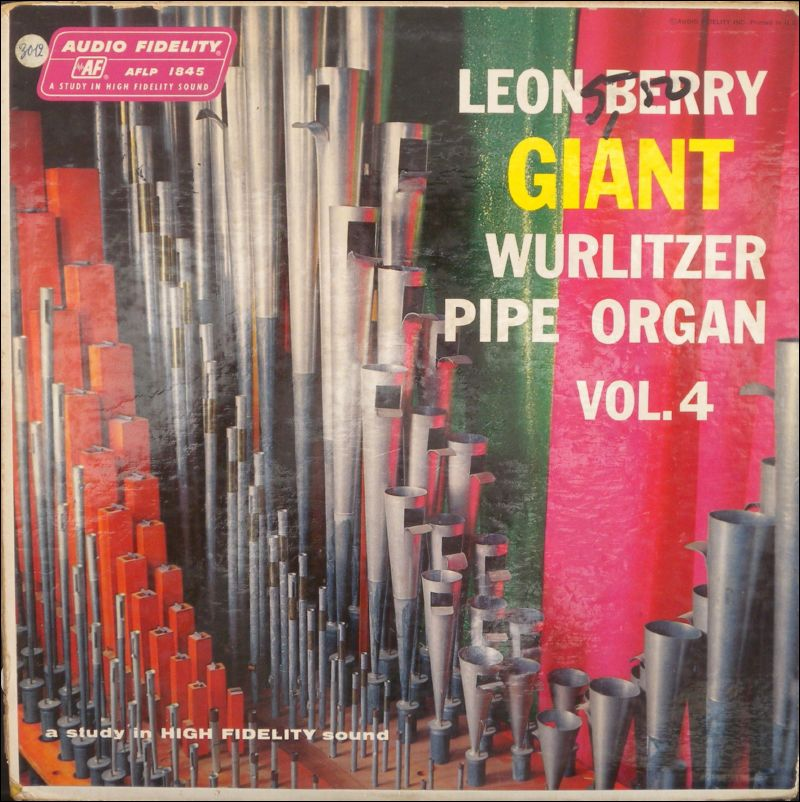 ** Leon Berry - Giant Wurlitzer Pipe Organ Vol. 4