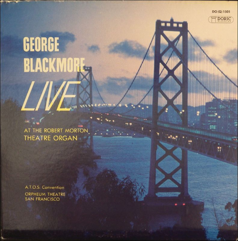 George Blackmore - Live at the Robert Morton Theatre Organ