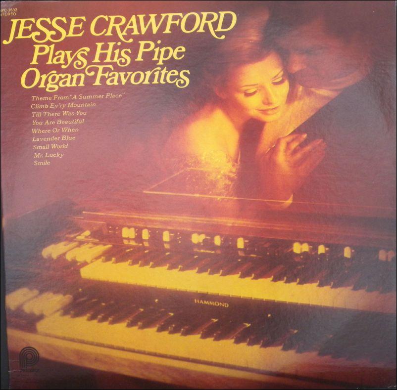** Jesse Crawford - Plays His Pipe Organ Favorites