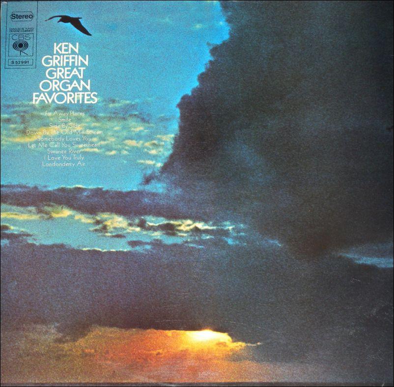 Ken Griffin - Great Organ Favorites